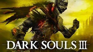 Dark Souls 3. Челлендж   Убить Безымянного Короля Серия 15. PS4