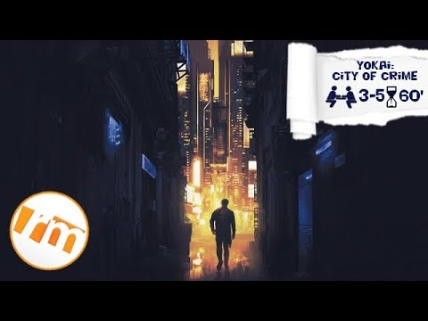 Recensioni Minute [214] - (Anteprima) Yokai: city of crime