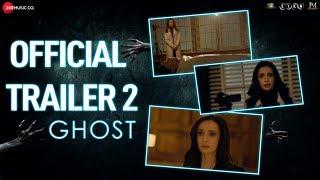 Ghost Official Trailer 2 | Sanaya Irani, Shivam Bhaargava | Vikram Bhatt | 18th October 2019