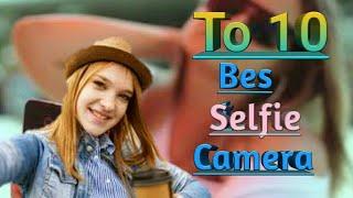 top 10 | best selfie camera 2020 | Android app