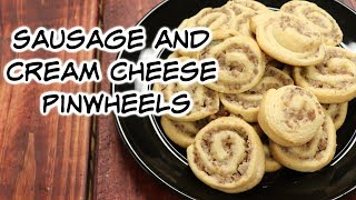 Sausage and Cream Cheese Pinwheels