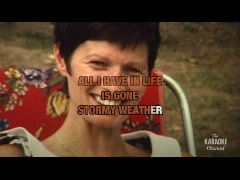 Stormy Weather in the style of Lena Horne | Karaoke with Lyrics