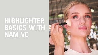 Makeup tutorial: Nam Vo gives Rosie Huntington-Whiteley the dewy dumpling highlighter look