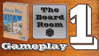 Puerto Rico - Gameplay Pt. 1 [The Board Room]