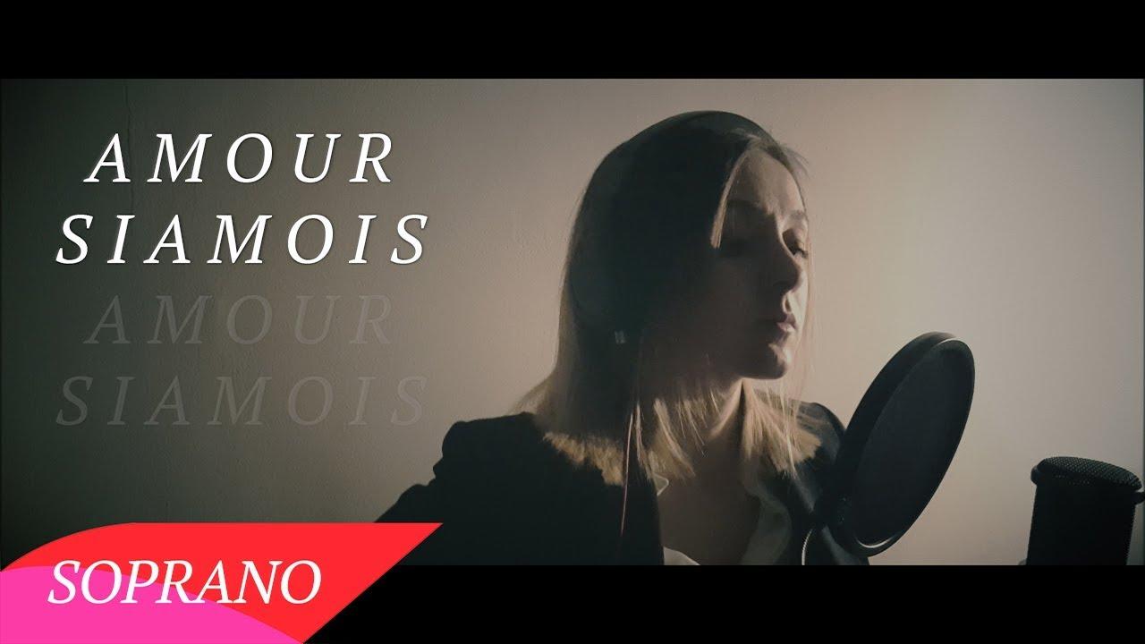 amour siamois soprano