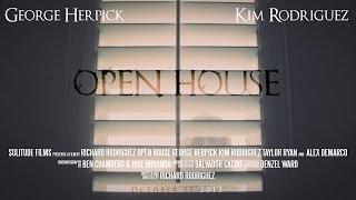 OPEN HOUSE  (A Psychological Horror Short Film) *AWARD WINNING*