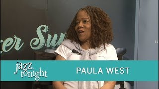 JAZZ TONIGHT FEATURING PAULA WEST