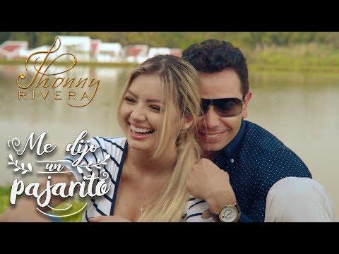 Jhonny Rivera - Me Dijo Un Pajarito l VIDEO OFICIAL