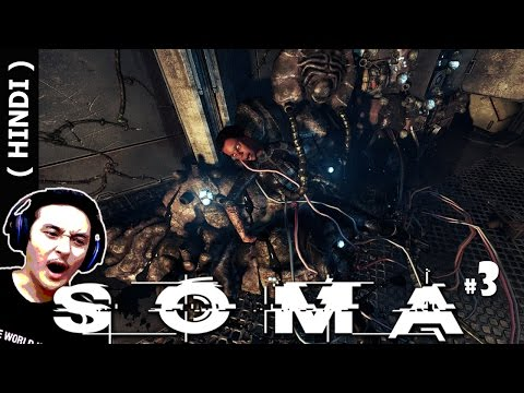 """LOST IN DARK OCEAN DEPTHS"" - SOMA Hindi Gaming #3 (Soma PS4 Gameplay)"