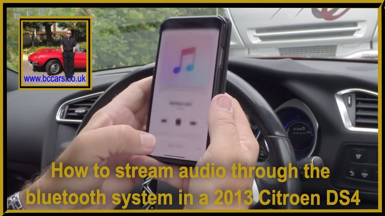 How to stream audio through the bluetooth system in a 2013 Citroen DS4
