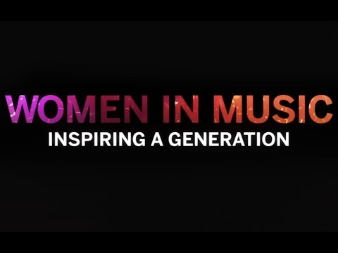 'Women in Music: Inspiring a Generation' Presented by American Express and Billboard