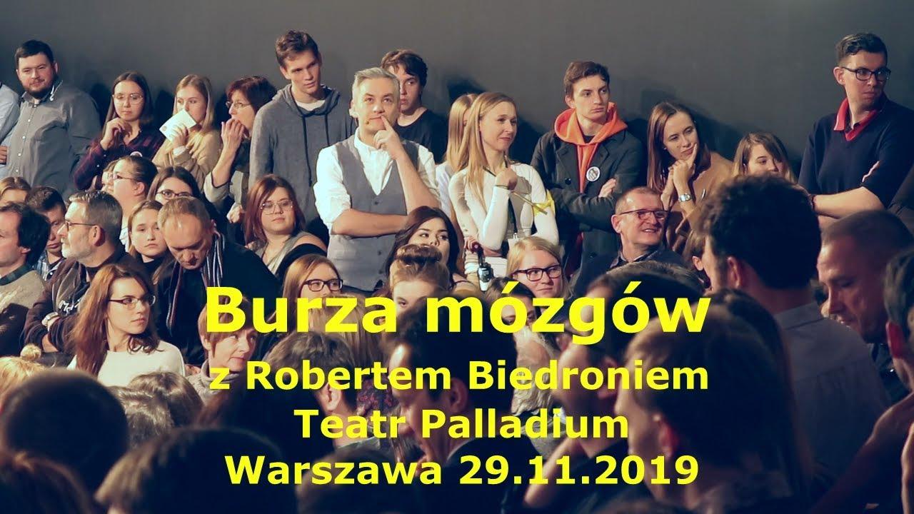 najlepsze ceny lepszy połowa ceny Burza mózgów z Robertem Biedroniem. Teatr Palladium. Warszawa 29.11.2018