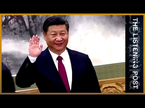 🇨🇳 Xi Jinping's power grab and China's media politics | The Listening Post