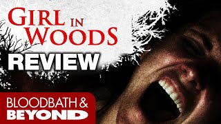 Girl in Woods (2016) - Movie Review