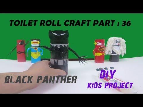 Black Panther - DIY - Toilet Paper Roll Craft Series #36