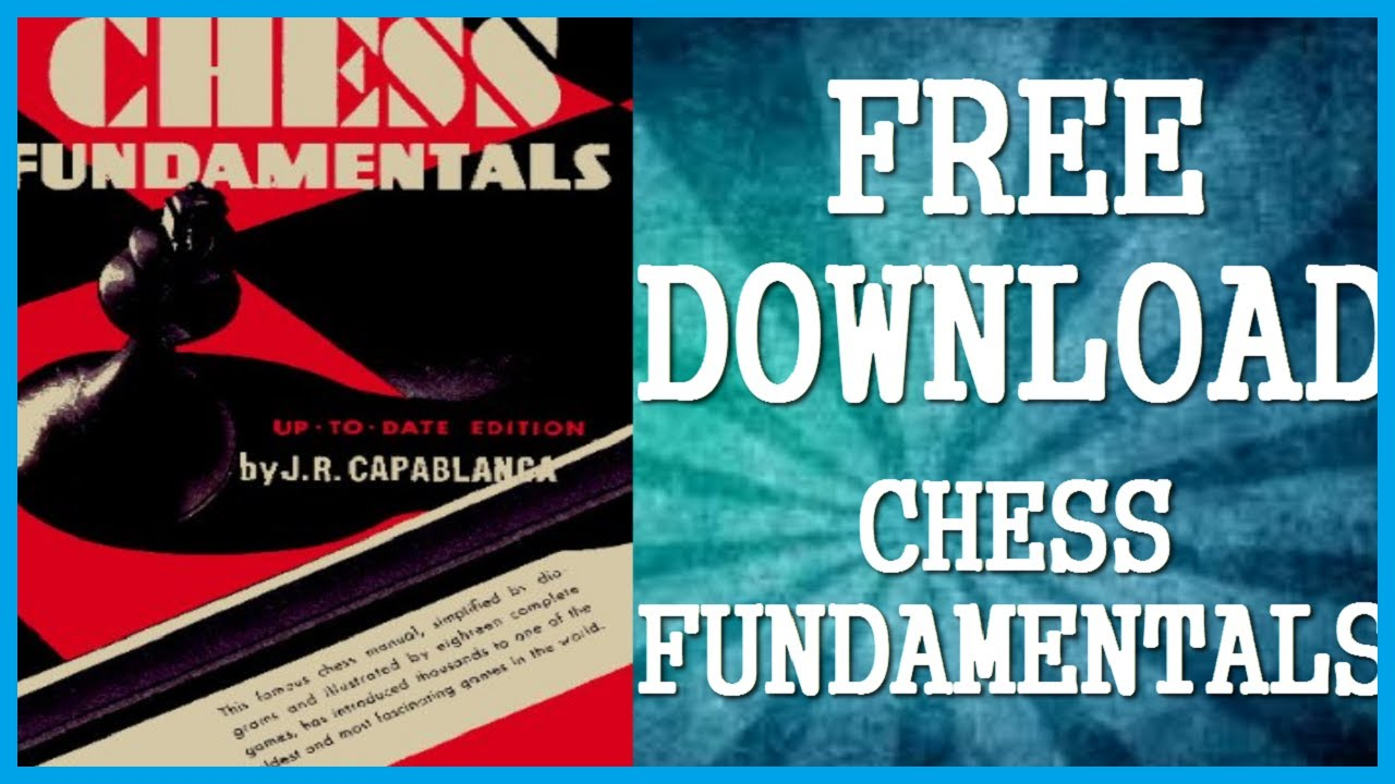 jose capablanca chess fundamentals pdf