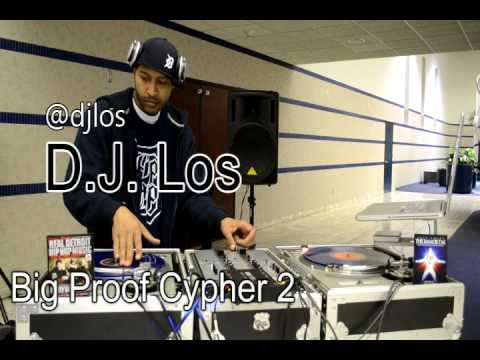 DJ Los & DJ Butter @ The Big Proof Cypha 2