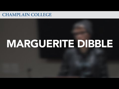 Marguerite Dibble: Speaking from Experience
