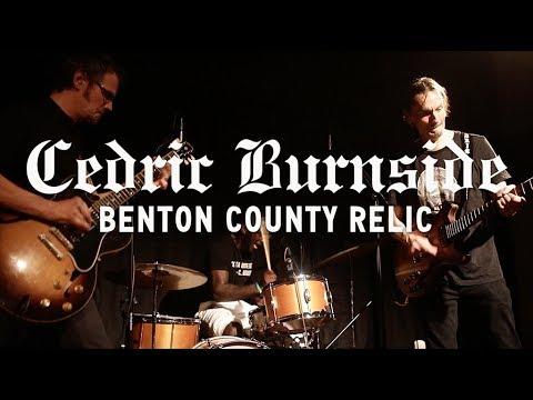 Cedric Burnside - Benton County Relic (PROMO VIDEO)