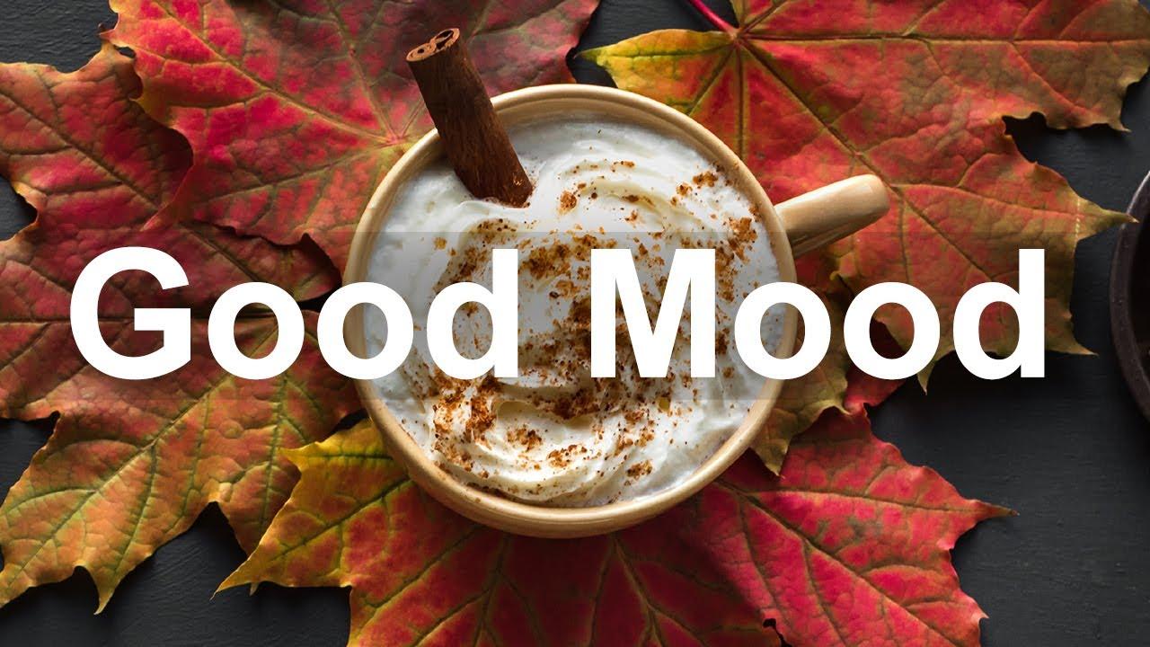 Good Mood October Jazz - Relax Bossa Nova and Jazz Cafe Instrumental Music for Positive Autumn