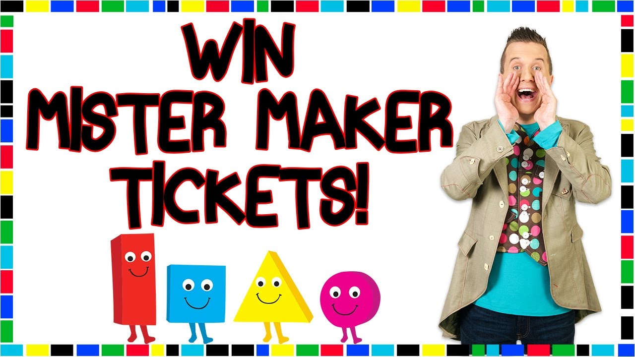 win mister maker tour tickets youtube