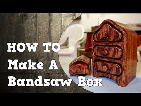 Making a Bandsaw Box / Jewelry Box
