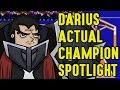 Darius ACTUAL Champion Spotlight