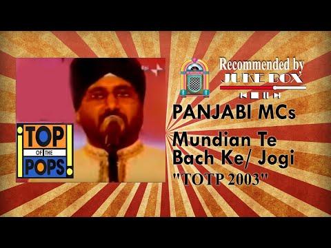 Panjabi MCs - Mundian Te Bach Ke / Jogi (TOTP 2003)