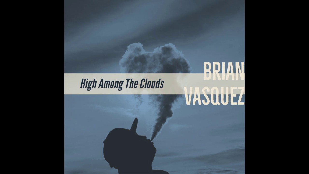 Brian Vasquez - High Among The Clouds ( Damian Marley type beat )