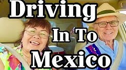 We Drove Through Mexico:  Car Permits 2017  Laredo,Nogales,Reynosa, El paso