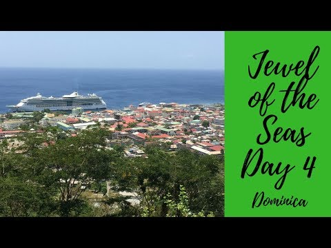 Jewel of the Seas Day 4 Dominica Roseau Southern Caribbean Cruise