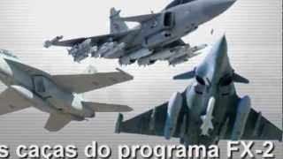 FX-2 Dilma escolhe um.........