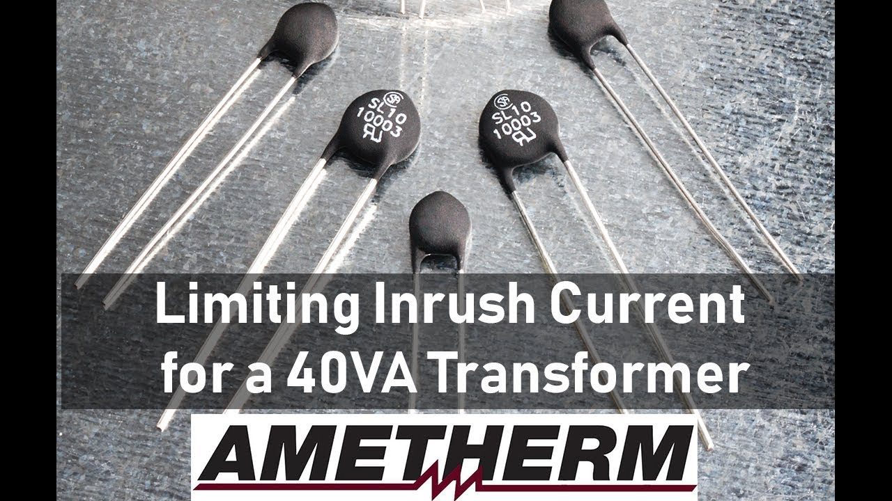 Transformer Inrush Current | Ametherm