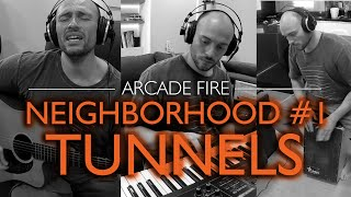 Neighborhood #1 - Tunnels - Arcade Fire (All Instruments Cover) // Sofá Sessions #12