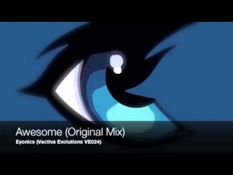 Eyonics - Awesome (Original Mix) | BeSonic