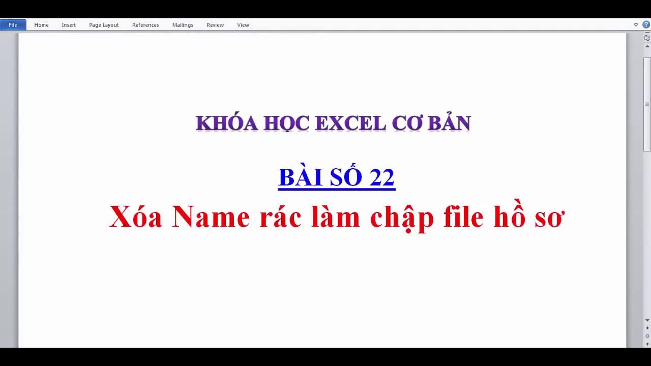 Bài 22 Khắc phục lỗi Name rác và vòng lặp cho file hồ sơ