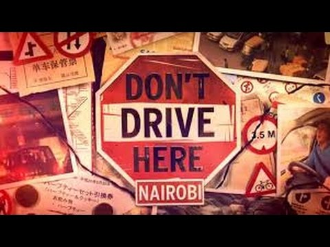 Don't Drive Here-Nairobi