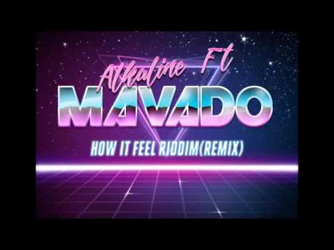 Alkaline Ft Mavado - Remix - How It Feel Riddim - Janaury 2017
