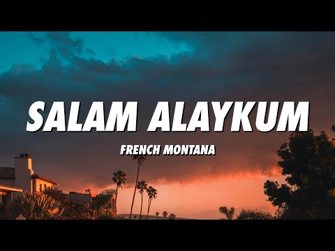 French Montana - Salam Alaykum (Lyrics)