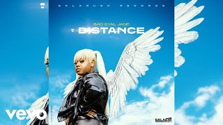Bad Gyal Jade - Distance (Motion Video)