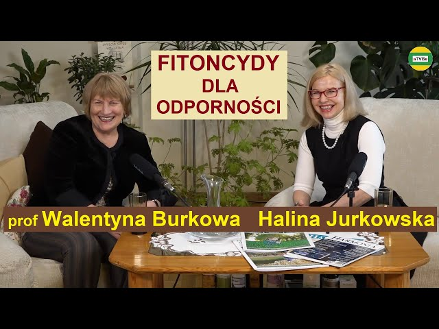 JAK WZMOCNIĆ ORGANIZM cz.1 prof. Walentyna Burkowa i Halina Jurkowska STUDIO 2021