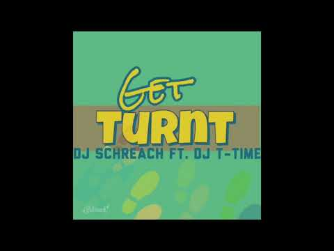 Get Turnt - Schreach ft. T-Time [#SoFloJook]