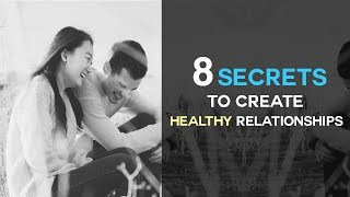 8 Geheimnisse Zum Erstellen Gesunde Beziehungen - Beziehung Tipps, Damit Die Liebe Letzten