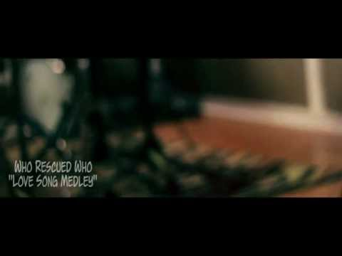 311---love-song-(cover-medley-by-who-rescued-who)
