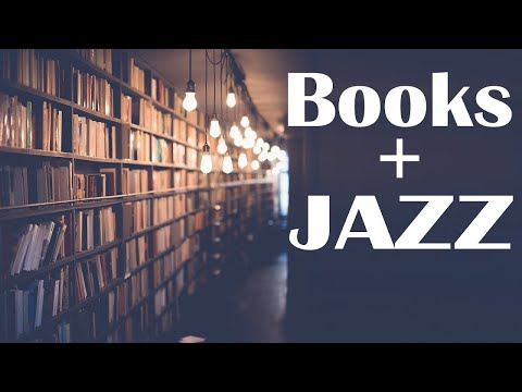 Piano JAZZ and Books - Relaxing JAZZ Piano For Reading, Dreaming,Study
