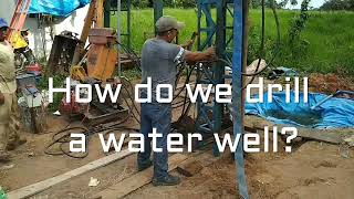 How do we drill a Water Well