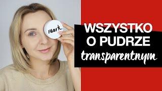 Wszystko o pudrze transparentnym - obalamy mity! KAROLINA