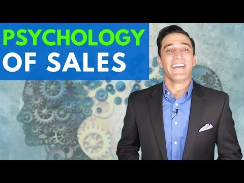 The Psychology of Selling: 13 Steps to Selling that Actually Work