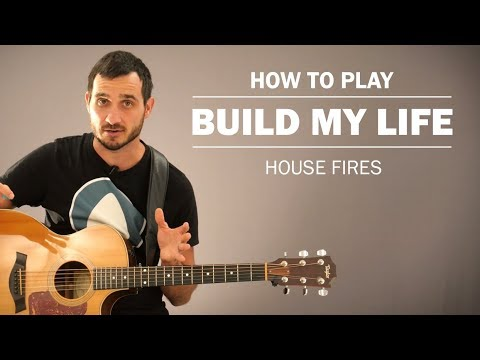 build-my-life-(house-fires)-|-how-to-play-on-guitar