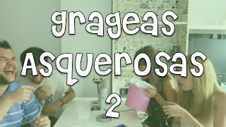 GRAGEAS ASQUEROSAS 2 | MELYNA VS ROVERSO